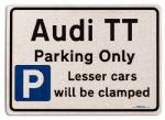Audi TT Car Owners Gift| New Parking only Sign | Metal face Brushed Aluminium Audi TT Model